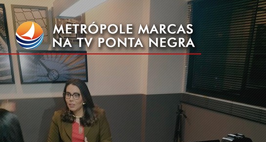 Metrópole Marcas na Tribuna do Norte